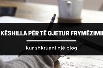 5 Këshilla për të gjetur frymëzimin kur shkruani një blog